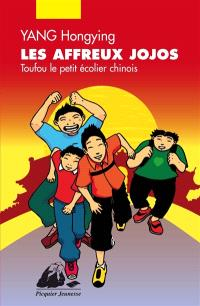 Toufou le petit écolier chinois, Les affreux jojos