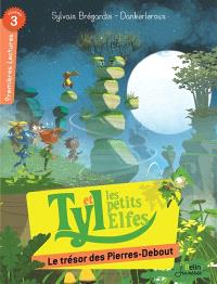 Tyl et les petits elfes, Le trésor des Pierres-Debout