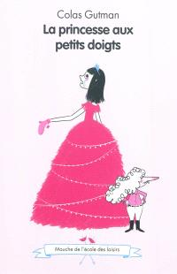 La princesse aux petits doigts