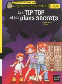 Les mystères du Grand Hôtel, Les Tip-Top et les plans secrets