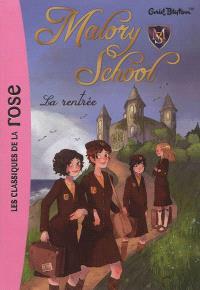 Malory school. Volume 1, La rentrée