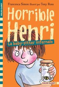Horrible Henri. Volume 11, La baby-sitter infernale