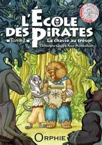 L'école des pirates. Volume 2, La chasse au trésor