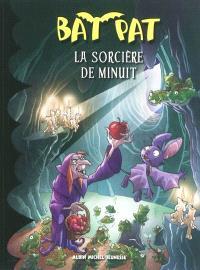 Bat Pat. Volume 2, La sorcière de minuit