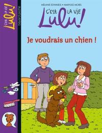 C'est la vie, Lulu !. Volume 28, Je voudrais un chien !