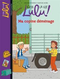C'est la vie, Lulu !. Volume 24, Ma copine déménage