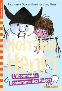 Horrible Henri. Volume 10, L'abominable bonhomme des neiges