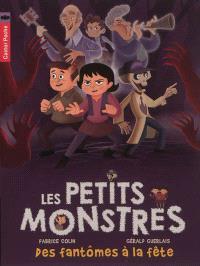 Les petits monstres. Volume 3, Des fantômes à la fête