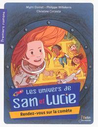 Les univers de Lucie, Rendez-vous sur la comète