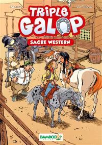 Triple galop. Volume 4, Sacré western