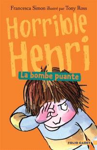 Horrible Henri. Volume 4, La bombe puante