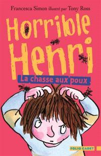 Horrible Henri. Volume 3, La chasse aux poux