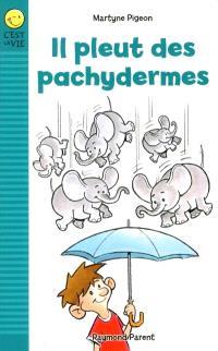 Il pleut des pachydermes  : syndrome d'Asperger