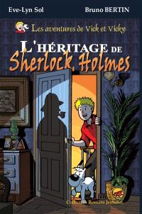 Les aventures de Vick et Vicky, L'héritage de Sherlock Holmes