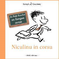 Les histoires inédites du Petit Nicolas, Niculinu in corsu = Le Petit Nicolas en langue corse