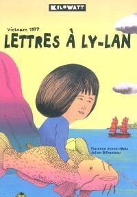 Lettres à Ly-Lan : Vietnam 1977