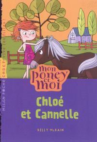 Mon poney et moi. Volume 4, Chloé et Cannelle