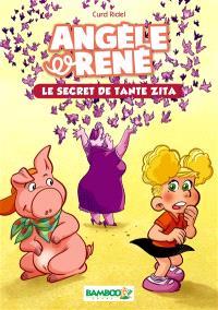 Angèle & René. Volume 2, Le secret de tante Zita