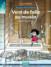 Aventures chez les pharaons. Volume 1, Vent de folie au musée : Léa et la momie
