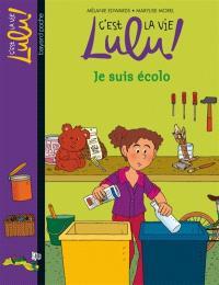 C'est la vie, Lulu !. Volume 23, Je suis écolo
