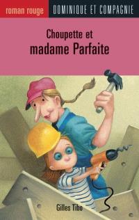 Choupette et madame Parfaite