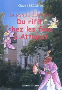 Du rififi chez les fées d'Attignat