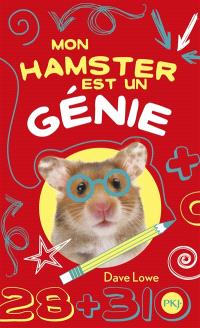 Mon hamster. Volume 1, Mon hamster est un génie