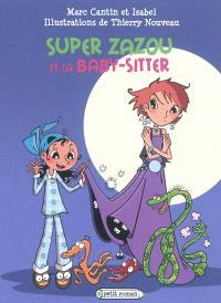 Super Zazou, Super Zazou et la baby-sitter
