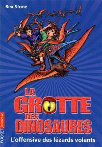 La grotte des dinosaures. Volume 17, L'offensive des lézards volants