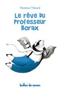 Le rêve du professeur Borax