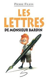 Les lettres de monsieur Bardin