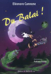 Du balai ! : une aventure d'Alcaline la plus moderne des sorcières