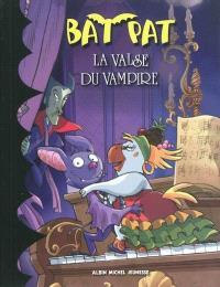 Bat Pat. Volume 4, La valse du vampire