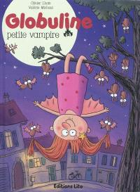 Globuline. Volume 1, Petite vampire
