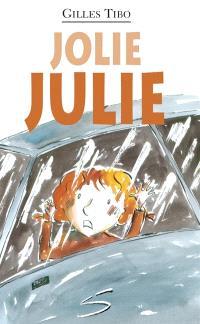 Jolie Julie  : un roman