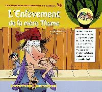 Les mystères de Donatien et Justine. Volume 4, L'enlèvement de la mère Thume