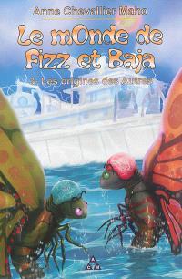 Le monde de Fizz et Baja. Volume 3, Les origines des Autres