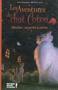 Les aventures du chat Coton, Mission : un jardin à sauver