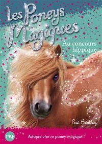 Les poneys magiques. Volume 14, Au concours hippique