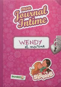 Les sisters : Wendy et Marine : mon journal intime