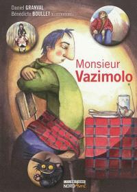 Monsieur Vazimolo