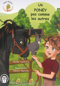 Prince des poneys. Volume 1, Un poney pas comme les autres