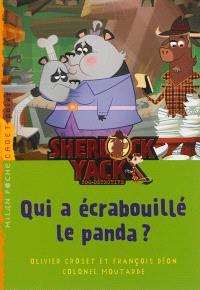 Sherlock Yack, zoo-détective, Qui a écrabouillé le panda ?