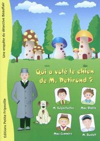 Une enquête du détective Beauflair, Qui a volé le chien de M. Petirond ?
