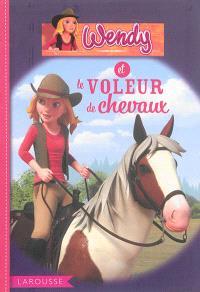 Wendy, Wendy et le voleur de chevaux