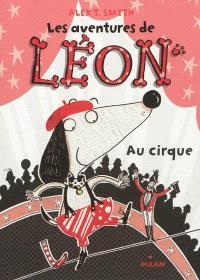 Les aventures de Léon. Volume 2, Au cirque