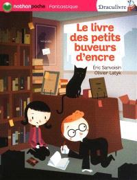 Draculivre, Le livre des petits buveurs d'encre