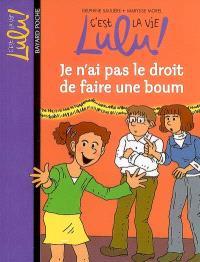 C'est la vie, Lulu !. Volume 16, Je n'ai pas le droit de faire une boum