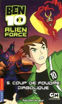 Ben 10 Alien Force. Volume 5, Coup de foudre diabolique
