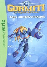 Gormiti : les seigneurs de la nature !. Volume 5, Toby contre-attaque